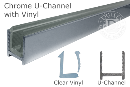 "95"" Chrome Dry Glaze U-Channel with Clear Vinyl"
